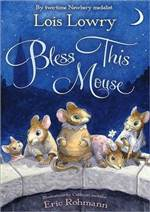 Bless this Mouse 作者:LoisLowry