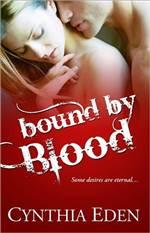 Bound By Blood (Bound #1) 作者:CynthiaEde