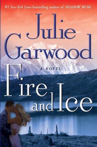 Fire and Ice (Buchanan-Renard #7) 作者:JulieGarwo