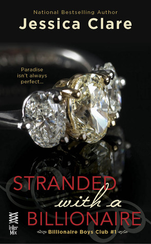 Stranded with a Billionaire 作者:JessicaCla