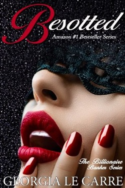 Besotted (The Billionaire Banker 3) 作者:GeorgiaLeC