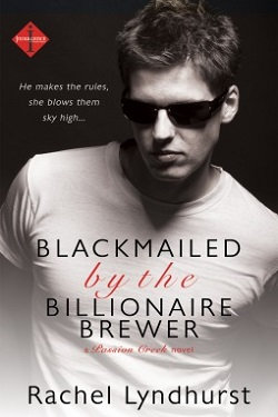 Blackmailed by the Billionaire Brewer 作者:RachelLynd