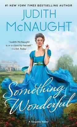 Something Wonderful (Sequels 2) 作者:JudithMcNa