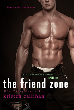 The Friend Zone (Game On 2)
