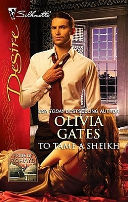 To Tame a Sheikh (Pride of Zohayd 1) 作者:OliviaGate