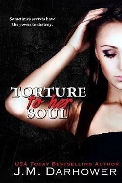 Torture to Her Soul (Monster in His Eyes 2) 作者:J.M.Darhow