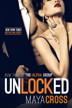 Unlocked (The Alpha Group 3)