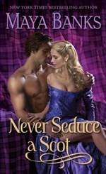 Never Seduce a Scot (The Montgomerys and Armstrongs #1)