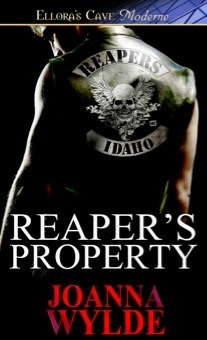 Reaper's Property (Reapers MC #1) 作者:JoannaWyld
