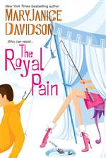 The Royal Pain (Alaskan Royal Family #2)