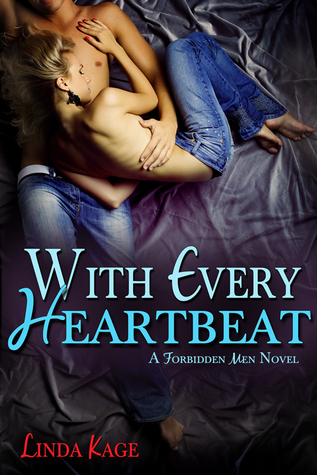 With Every Heartbeat (Forbidden Men #4)