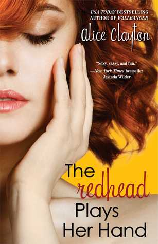 The Redhead Plays Her Hand 作者:AliceClayt